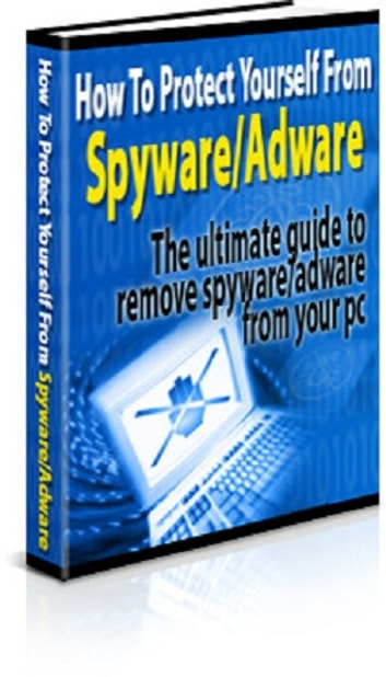 How to Protect Yourself From Spyware/Adware ebook by Anonymous