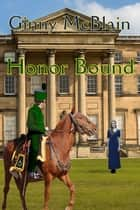 Honor Bound ebook by Ginny McBlain