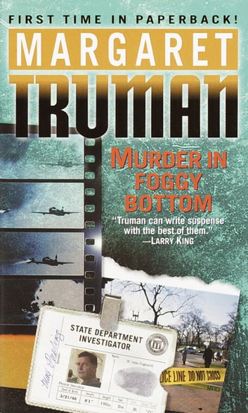 Murder in Foggy Bottom eBook by Margaret Truman