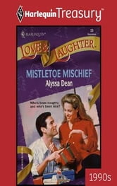 Mistletoe Mischief ebook by Alyssa Dean