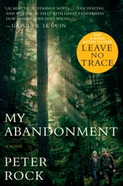 My Abandonment ebook by Peter Rock