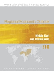Regional Economic Outlook: Middle East and Central Asia, May 2010 ebook by International Monetary Fund. Middle East and Central Asia Dept.