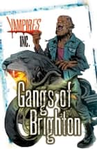 Gangs of Brighton ebook by Paul Blum