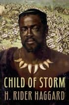 Child of Storm ebook by
