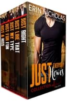 Just Everyday Heroes: Day Shift - the complete boxed set ebook by Erin Nicholas