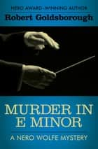 Murder in E Minor ebook by Robert Goldsborough