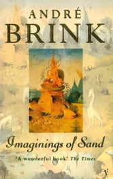 Imaginings Of Sand ebook by André Brink