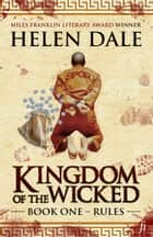 Kingdom of the Wicked · Book One · Rules ebook by Helen Dale