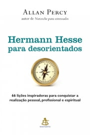 Hermann Hesse para desorientados ebook by Allan Percy