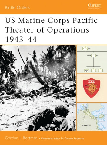 US Marine Corps Pacific Theater of Operations 1943–44 ebook by Gordon L. Rottman