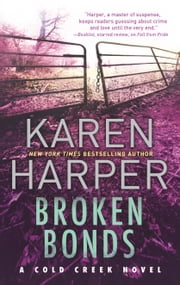 Broken Bonds - A thrilling romantic suspense novel ebook by Karen Harper