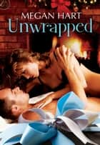 Unwrapped ebook by Megan Hart