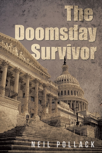 The Doomsday Survivor ebook by Neil Pollack