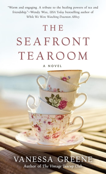 The Seafront Tearoom ebook by Vanessa Greene