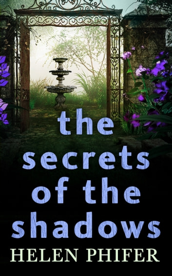 The Secrets Of The Shadows (The Annie Graham crime series, Book 2) ebook by Helen Phifer