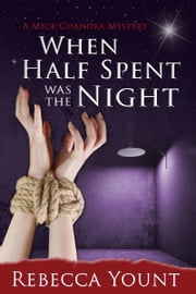 When Half Spent Was the Night ebook by Rebecca Yount