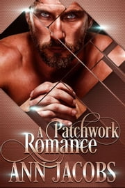 A Patchwork Romance ebook by Ann Jacobs