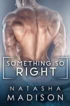 Something So Right ebook by