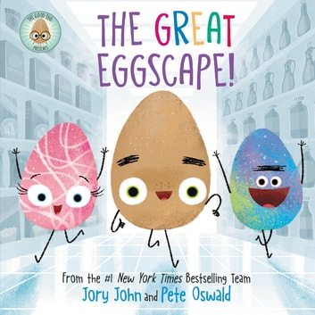 The Good Egg Presents: The Great Eggscape! ebook by Jory John