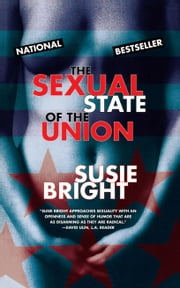 The Sexual State of the Union ebook by Susie Bright