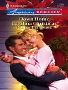Down Home Carolina Christmas ebook by Pamela Browning