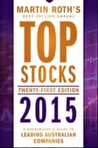 Top Stocks 2015 ebook by Martin Roth