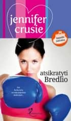 Atsikratyti Bredlio ebook by Jennifer Crusie