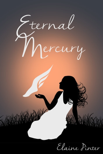 Eternal Mercury ebook by Elaine Pinter