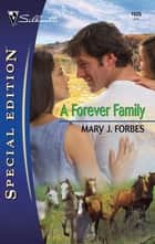 A Forever Family ebook by Mary J. Forbes