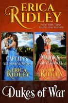 Dukes of War (Books 3-4) Boxed Set - Two Regency Romances ebook by Erica Ridley
