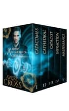 Academy of Ancients - Academy of Ancients ebook by Avery Cross