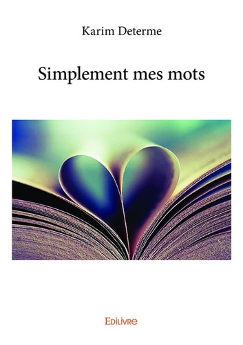Simplement mes mots ebook by Karim Determe