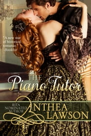 The Piano Tutor - A Spicy Regency Short Story ebook by Anthea Lawson