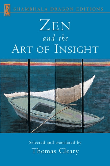 Zen and the Art of Insight ebook by Thomas Cleary