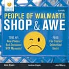People of Walmart - Shop and Awe eBook by Luke Wherry, Adam Kipple, Andrew Kipple