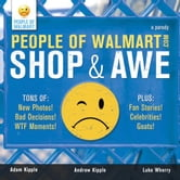 People of Walmart - Shop and Awe ebook by Luke Wherry,Adam Kipple,Andrew Kipple