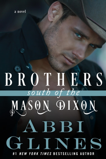 Brothers south of the mason dixon ebook by abbi glines brothers south of the mason dixon ebook by abbi glines fandeluxe Choice Image
