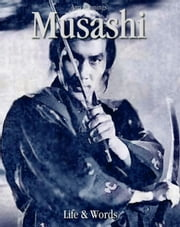 Musashi: Life & Words ebook by Ann Kannings