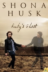 Ruby's Ghost ebook by Shona Husk