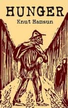 Hunger ebook by Knut Hamsun