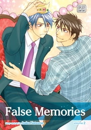 False Memories, Vol. 2 (Yaoi Manga) ebook by Isaku Natsume