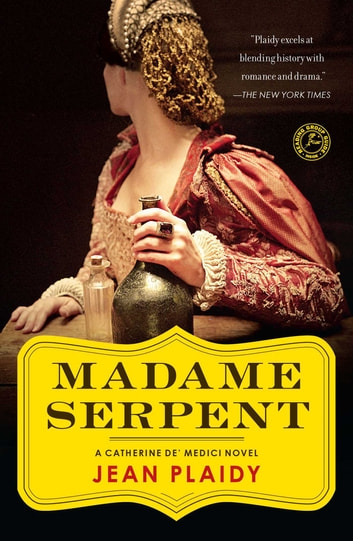 Madame Serpent - A Catherine de' ebook by Jean Plaidy
