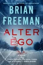 Alter Ego ebook by Brian Freeman