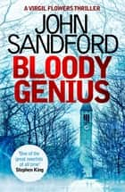 Bloody Genius - Virgil Flowers 12 ebook by John Sandford