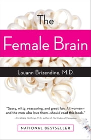 The Female Brain ebook by Kobo.Web.Store.Products.Fields.ContributorFieldViewModel