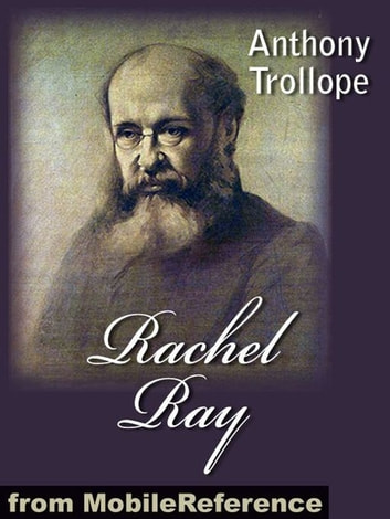 Rachel Ray (Mobi Classics) ebook by Anthony Trollope