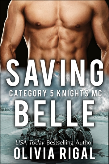 Saving Belle ebook by Olivia Rigal