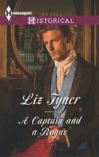 A Captain and a Rogue ebook by Liz Tyner