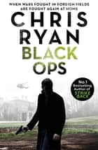 Black Ops - Danny Black Thriller 7 ebook by Chris Ryan