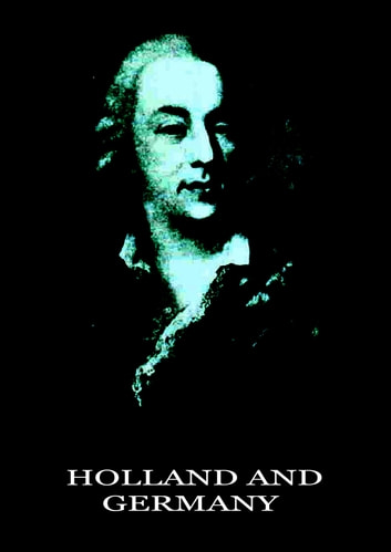 Holland and Germany ebook by Jacques Casanova de Seingalt